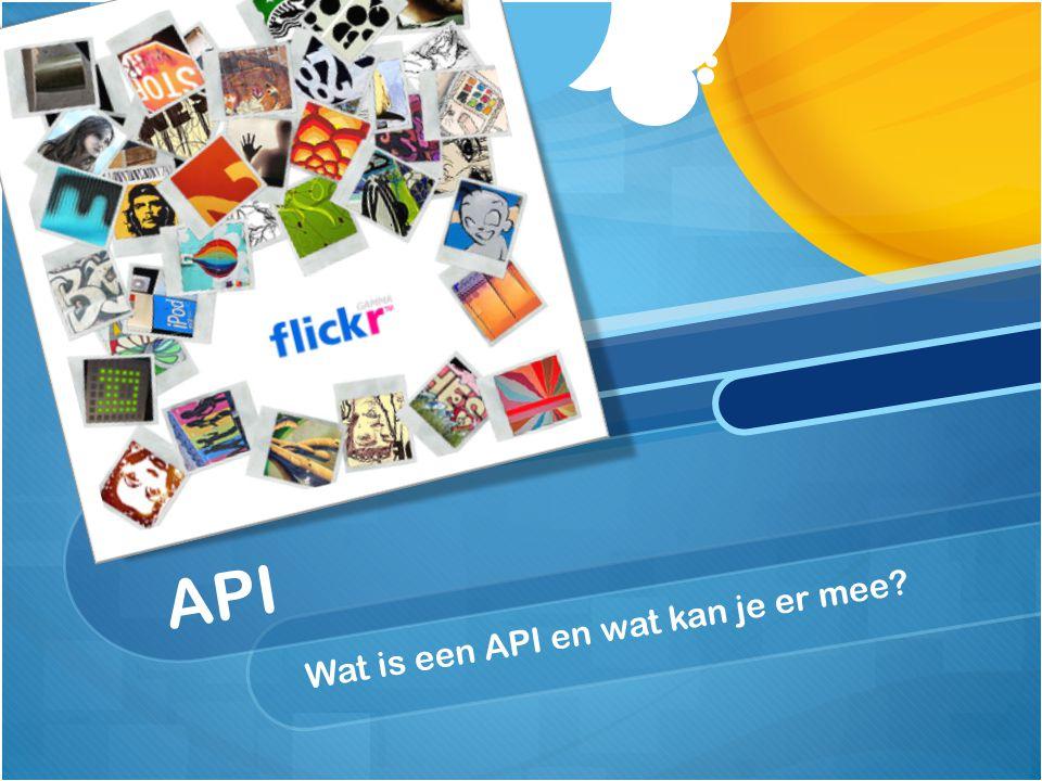 API Wat is een API en wat kan je er mee