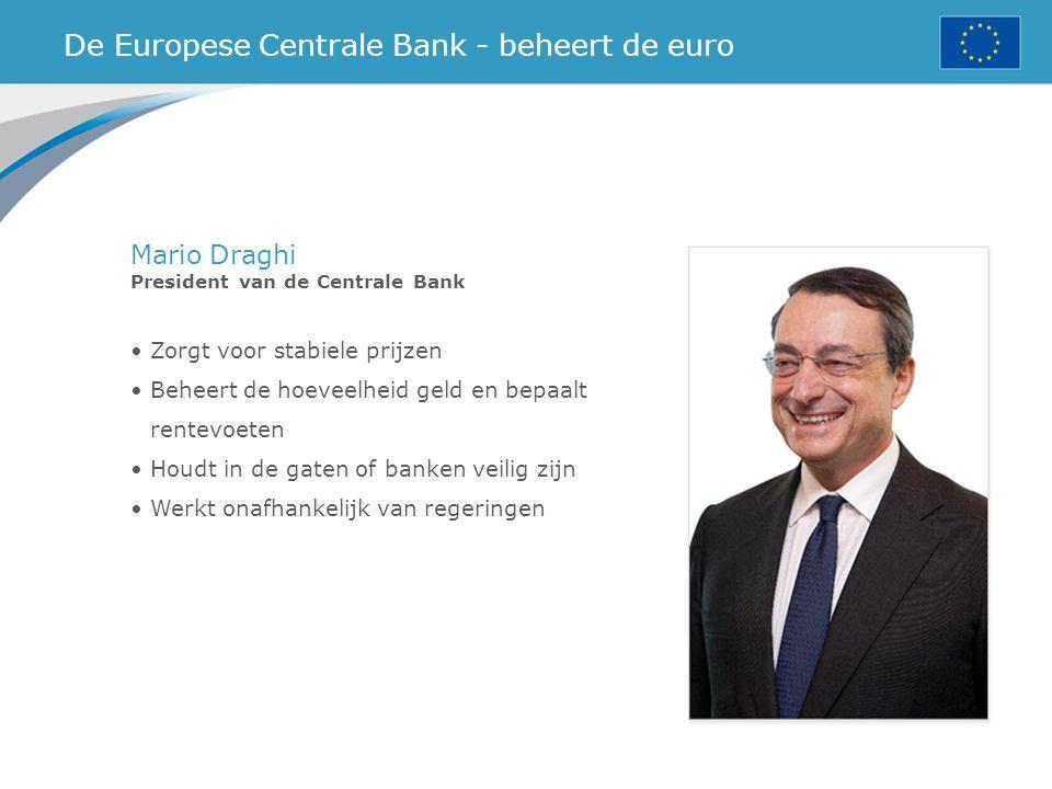 Zorgt voor stabiele prijzen Beheert de hoeveelheid geld en bepaalt rentevoeten Houdt in de gaten of banken veilig zijn Werkt onafhankelijk van regerin