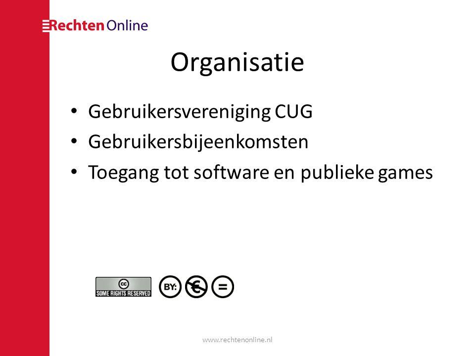 Organisatie Gebruikersvereniging CUG Gebruikersbijeenkomsten Toegang tot software en publieke games www.rechtenonline.nl