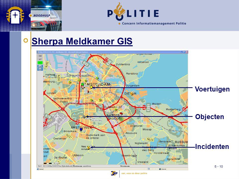 5 - 10 Sherpa Meldkamer GIS Incidenten Voertuigen Objecten