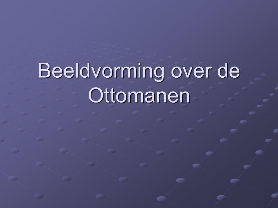 Beeldvorming over de Ottomanen