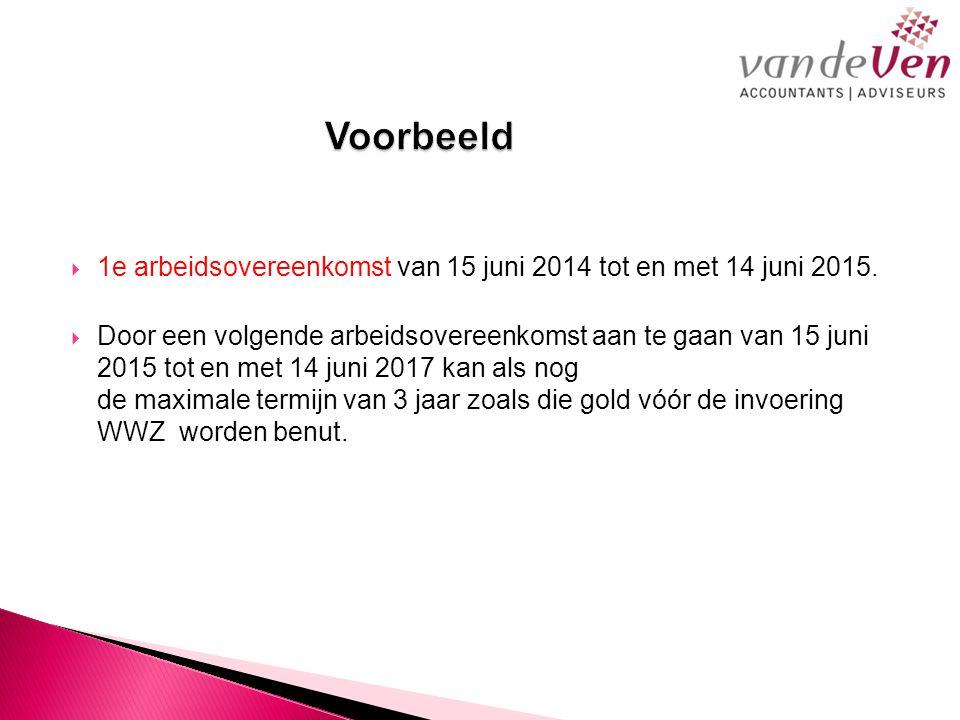  1e arbeidsovereenkomst van 15 juni 2014 tot en met 14 juni 2015.