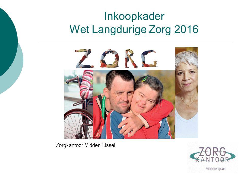 Inkoopkader Wet Langdurige Zorg 2016 Zorgkantoor Midden IJssel