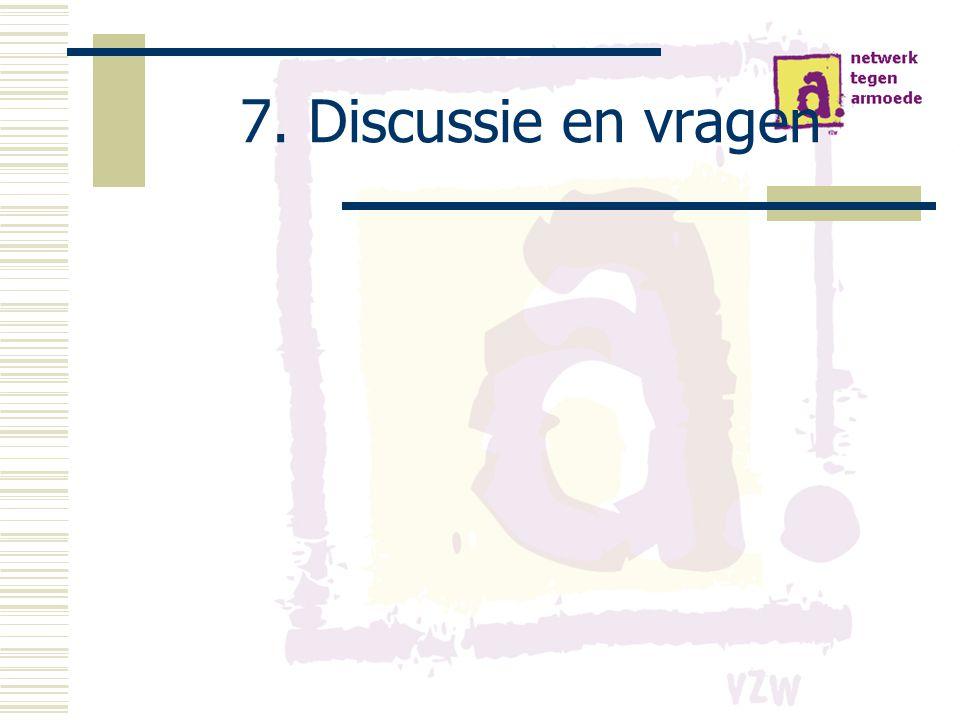 7. Discussie en vragen