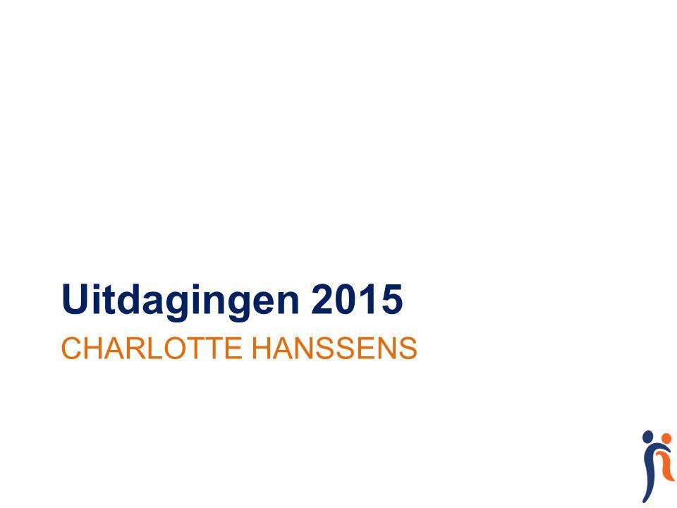 CHARLOTTE HANSSENS Uitdagingen 2015