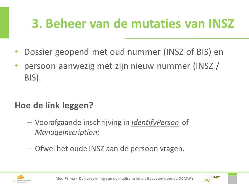 Dossier geopend met oud nummer (INSZ of BIS) en persoon aanwezig met zijn nieuw nummer (INSZ / BIS). Hoe de link leggen? – Voorafgaande inschrijving i