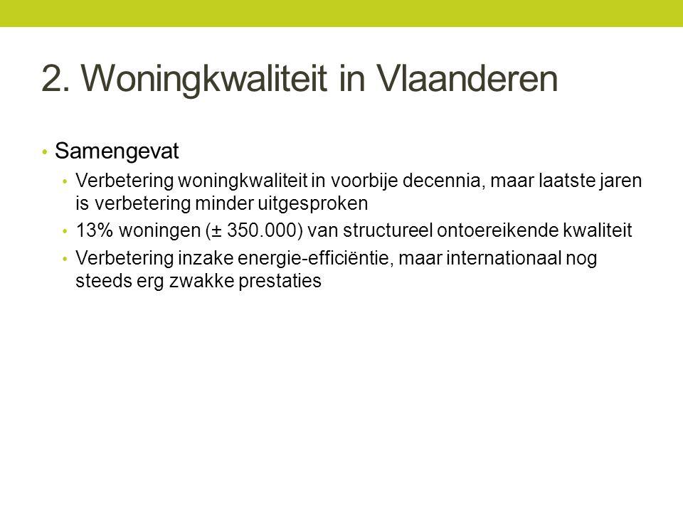 2. Woningkwaliteit in Vlaanderen Samengevat Verbetering woningkwaliteit in voorbije decennia, maar laatste jaren is verbetering minder uitgesproken 13