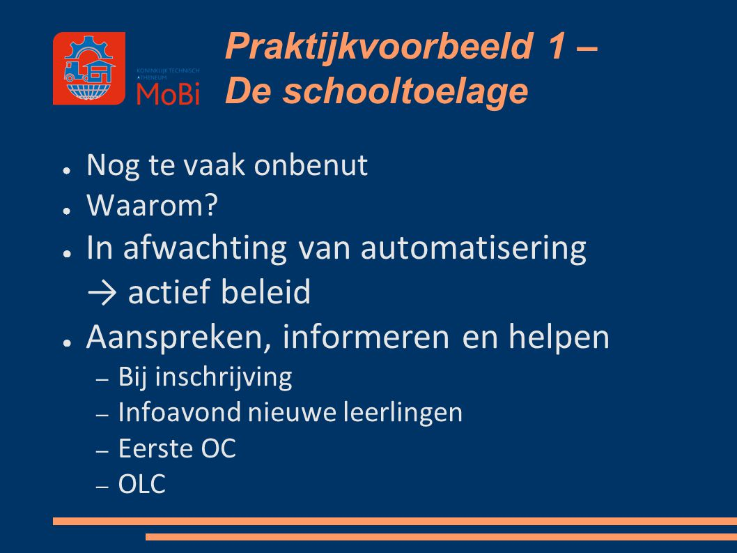 Praktijkvoorbeeld 1 – De schooltoelage ● Nog te vaak onbenut ● Waarom? ● In afwachting van automatisering → actief beleid ● Aanspreken, informeren en