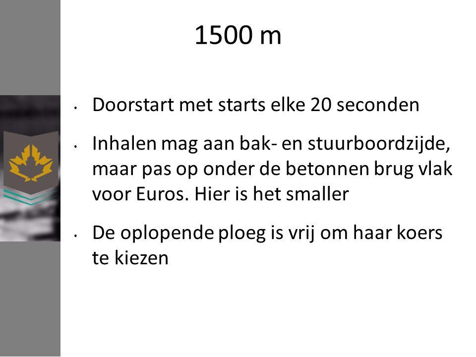 1500 m Doorstart met starts elke 20 seconden Inhalen mag aan bak- en stuurboordzijde, maar pas op onder de betonnen brug vlak voor Euros.
