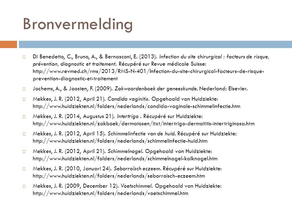 Bronvermelding  Di Benedetto, C., Bruno, A., & Bernasconi, E. (2013). Infection du site chirurgical : facteurs de risque, prévention, diagnostic et t