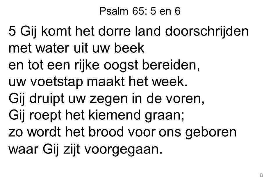 Gezang 479: 1, 2 en 4 4 Laat dan mijn hart U toebehoren en laat mij door de wereld gaan met open ogen, open oren om al uw tekens te verstaan.