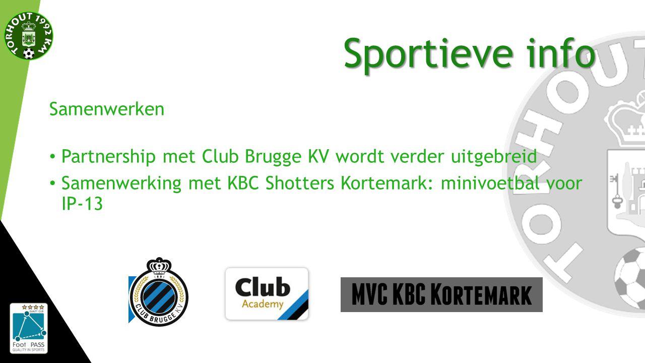 Sportieve info Samenwerken Partnership met Club Brugge KV wordt verder uitgebreid Samenwerking met KBC Shotters Kortemark: minivoetbal voor IP-13
