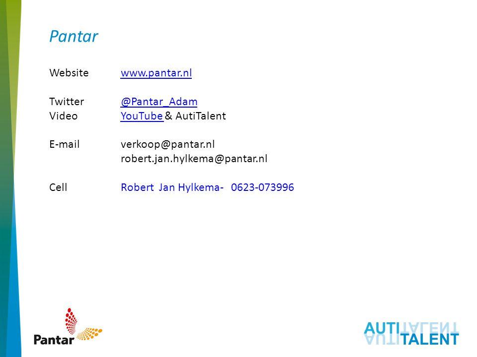 Pantar Websitewww.pantar.nlwww.pantar.nl Twitter @Pantar_Adam@Pantar_Adam VideoYouTube & AutiTalentYouTube E-mailverkoop@pantar.nl robert.jan.hylkema@pantar.nl CellRobert Jan Hylkema- 0623-073996