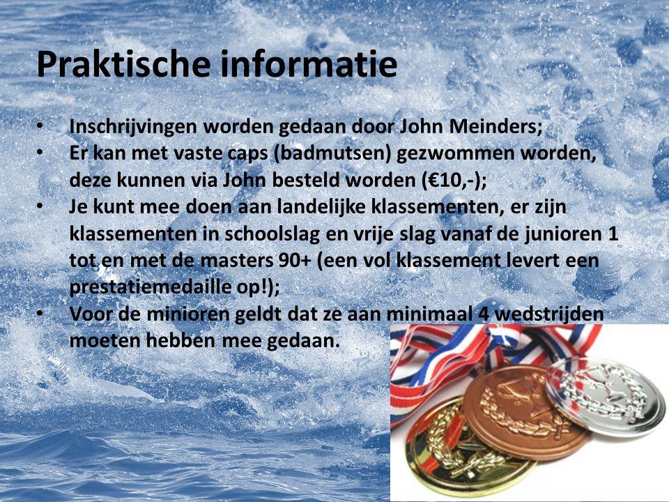Praktische informatie Inschrijvingen worden gedaan door John Meinders; Er kan met vaste caps (badmutsen) gezwommen worden, deze kunnen via John bestel