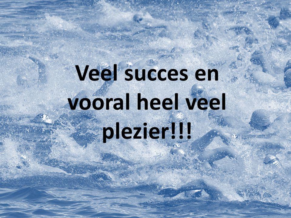 Veel succes en vooral heel veel plezier!!!