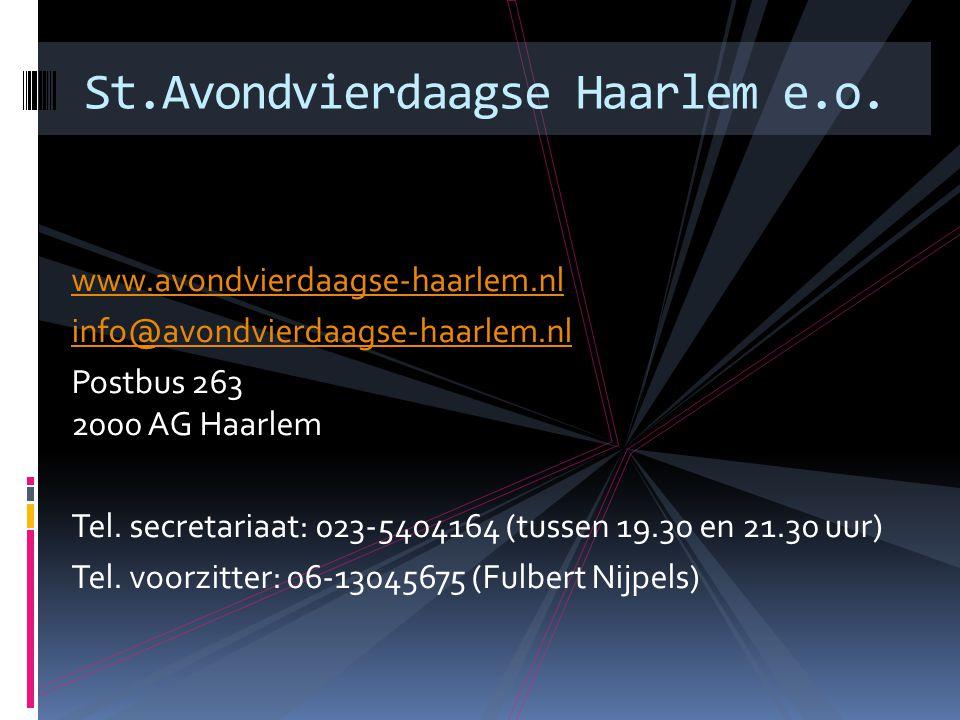 www.avondvierdaagse-haarlem.nl info@avondvierdaagse-haarlem.nl Postbus 263 2000 AG Haarlem Tel.