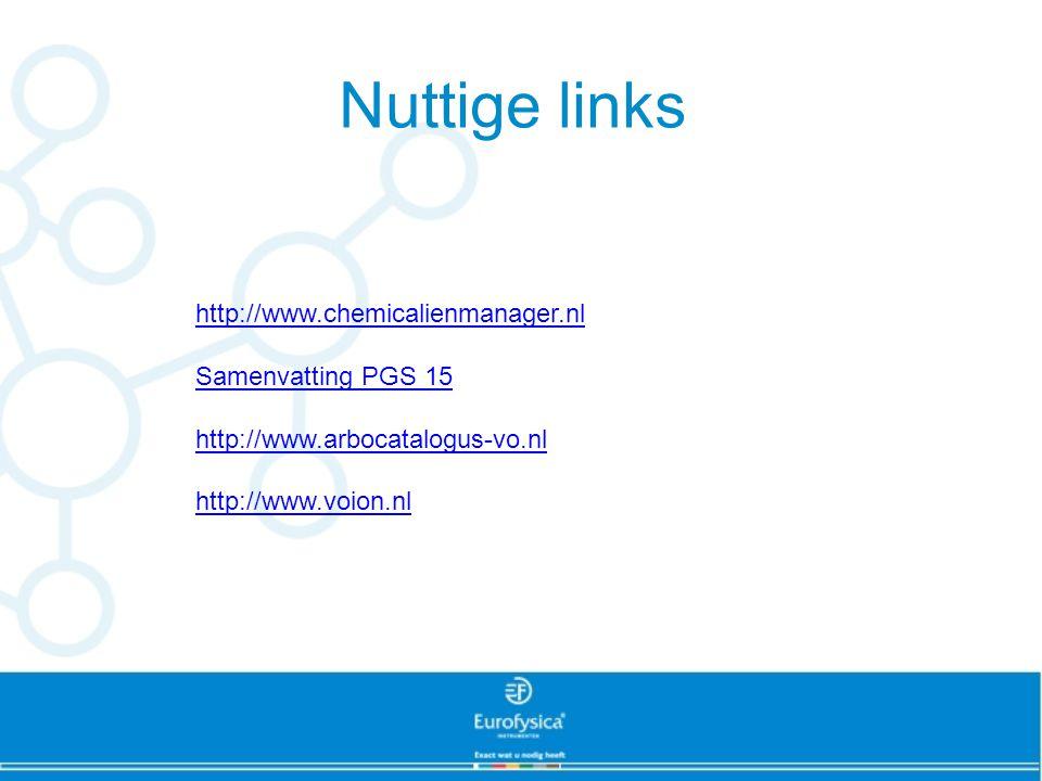Nuttige links http://www.chemicalienmanager.nl Samenvatting PGS 15 http://www.arbocatalogus-vo.nl http://www.voion.nl
