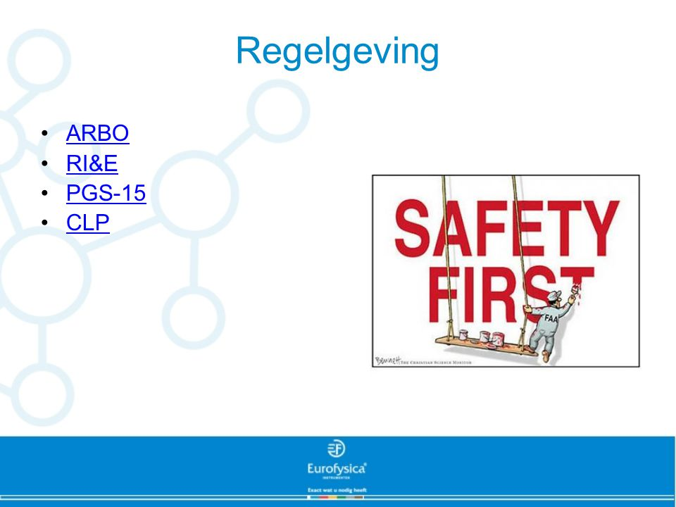 Regelgeving ARBO RI&E PGS-15 CLP