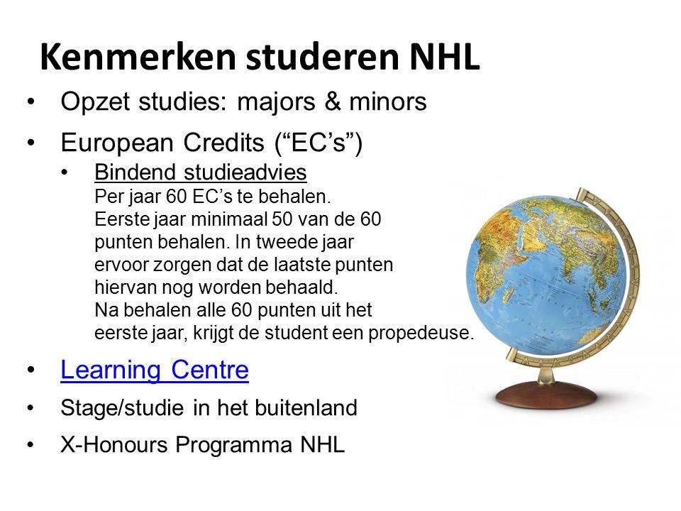 """Kenmerken studeren NHL Opzet studies: majors & minors European Credits (""""EC's"""") Bindend studieadvies Per jaar 60 EC's te behalen. Eerste jaar minimaal"""