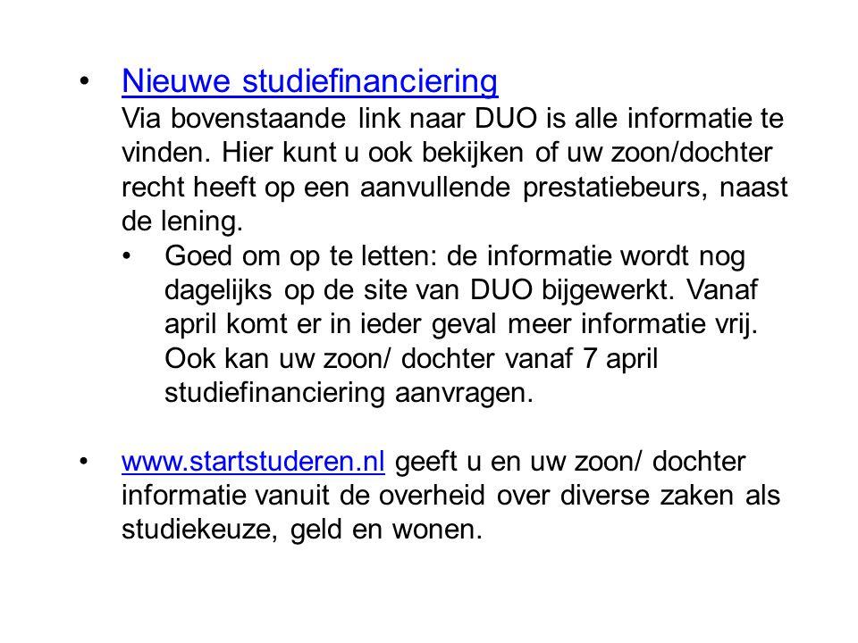Nieuwe studiefinanciering Via bovenstaande link naar DUO is alle informatie te vinden. Hier kunt u ook bekijken of uw zoon/dochter recht heeft op een