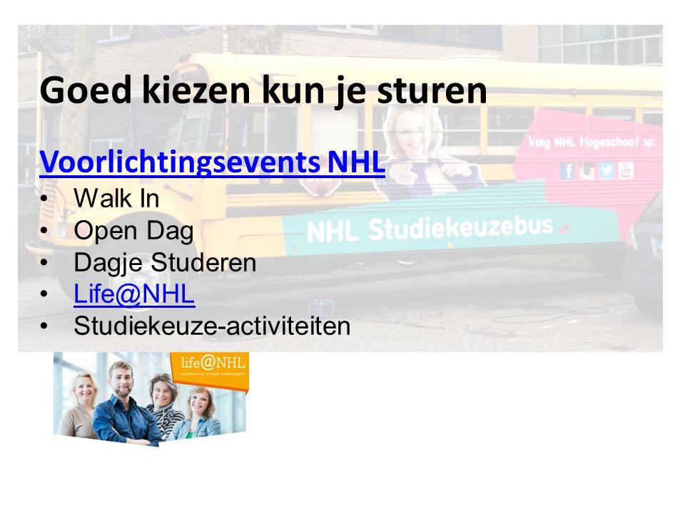 Goed kiezen kun je sturen Voorlichtingsevents NHL Walk In Open Dag Dagje Studeren Life@NHL Studiekeuze-activiteiten