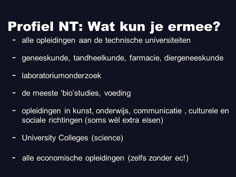 Profiel NT: Wat kun je ermee.