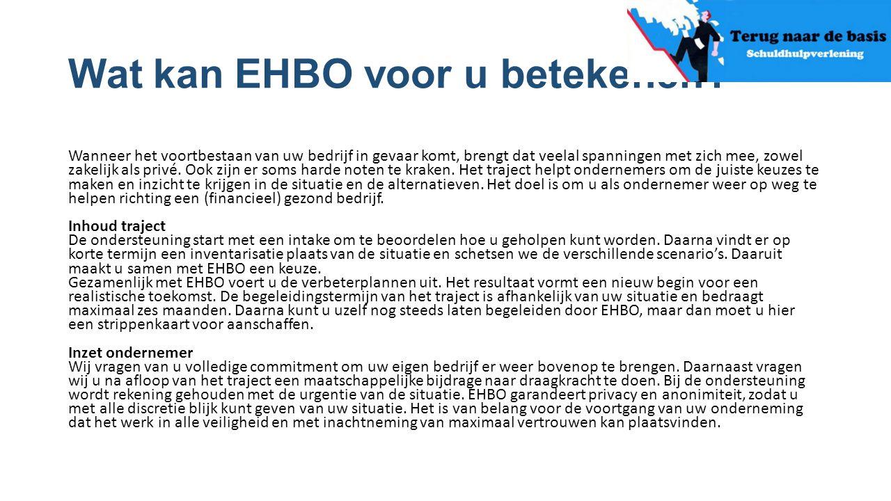 Wat kan EHBO voor u betekenen? Wanneer het voortbestaan van uw bedrijf in gevaar komt, brengt dat veelal spanningen met zich mee, zowel zakelijk als p
