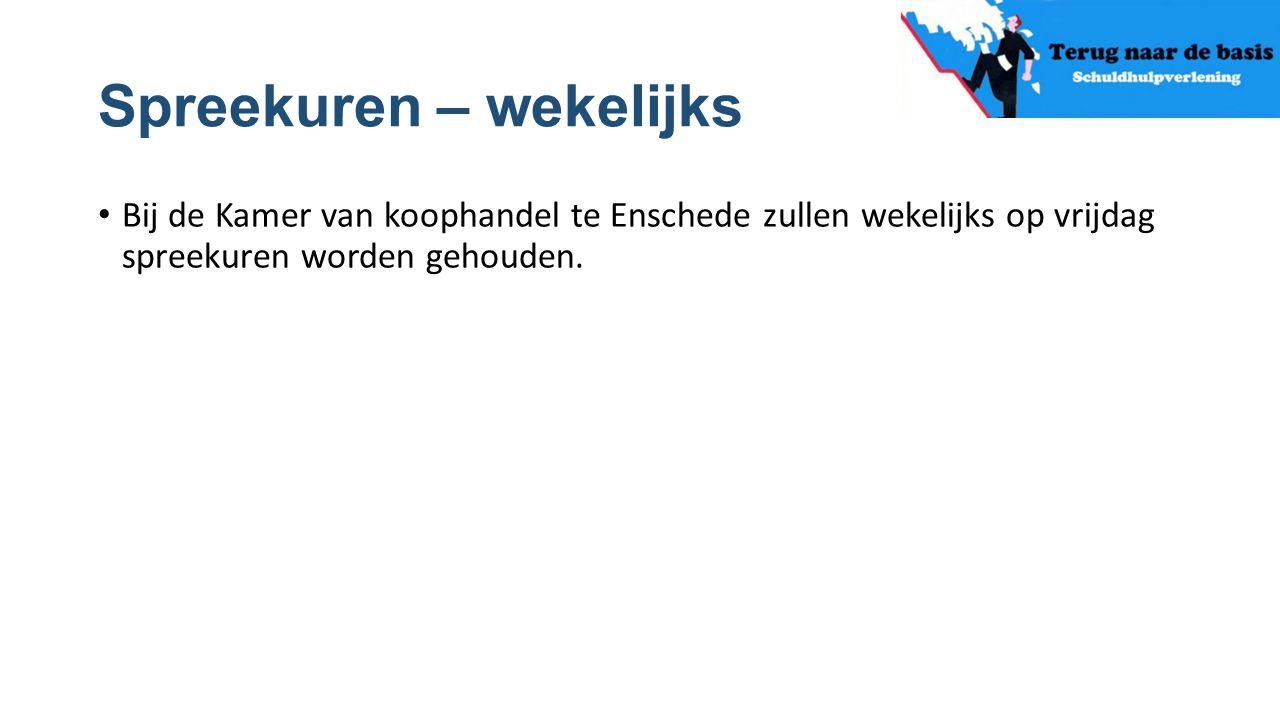 Spreekuren – wekelijks Bij de Kamer van koophandel te Enschede zullen wekelijks op vrijdag spreekuren worden gehouden.