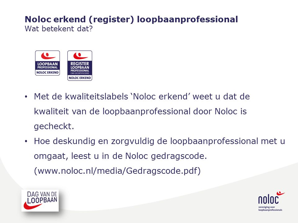 Noloc erkend (register) loopbaanprofessional Wat betekent dat.