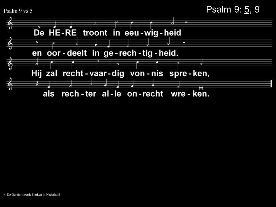 Psalm 9: 5, 9