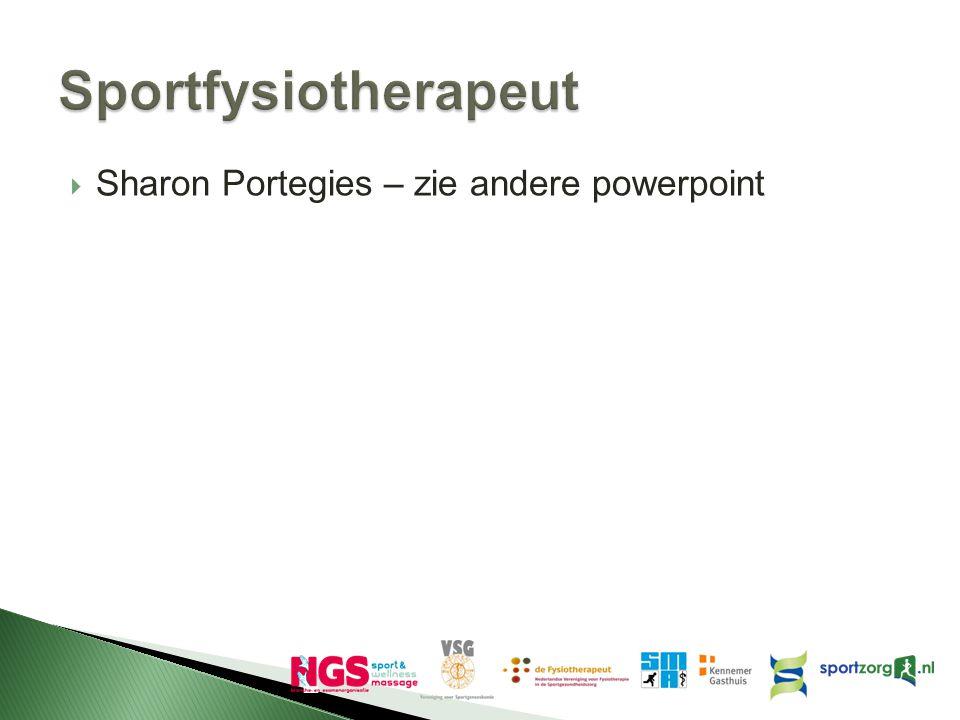  Sharon Portegies – zie andere powerpoint