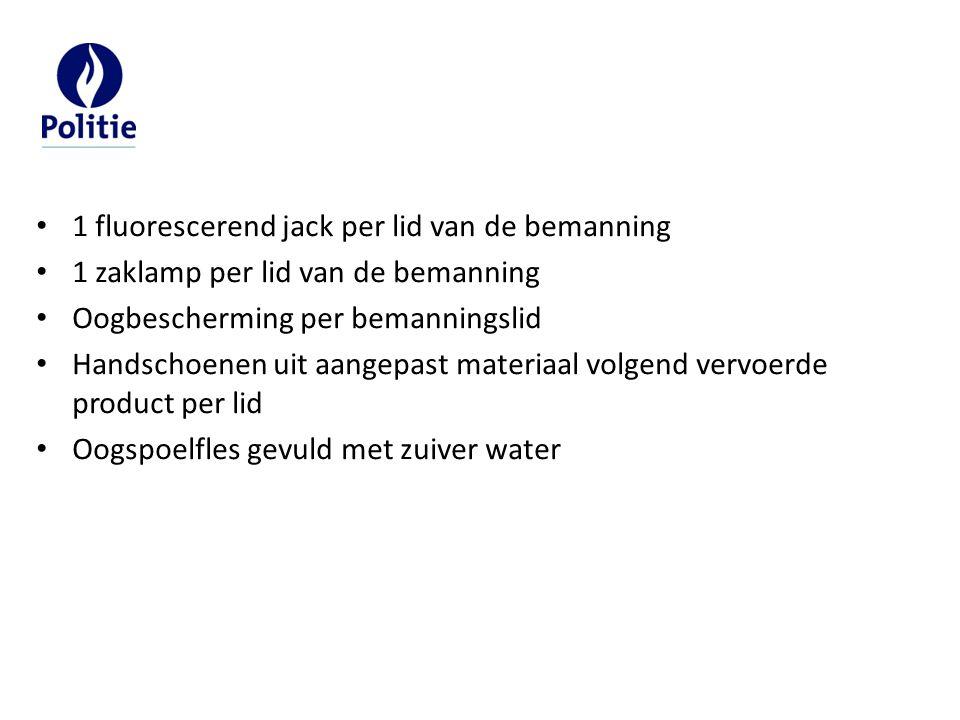 1 fluorescerend jack per lid van de bemanning 1 zaklamp per lid van de bemanning Oogbescherming per bemanningslid Handschoenen uit aangepast materiaal