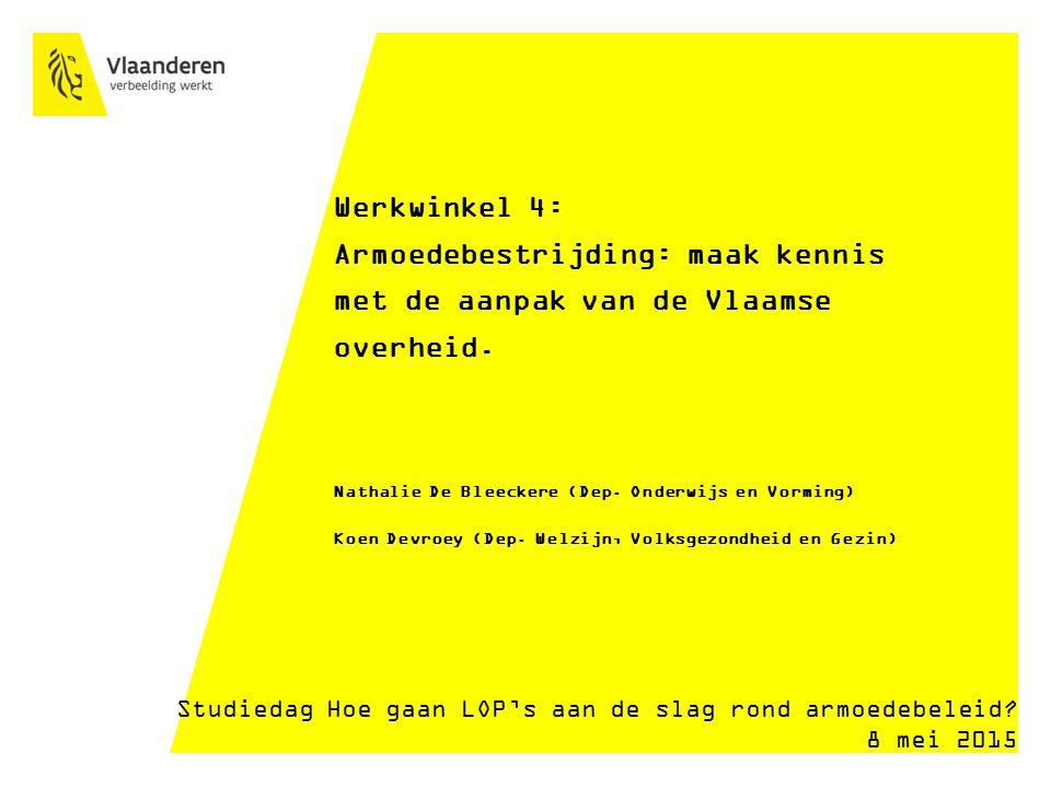 Werkwinkel 4: Armoedebestrijding: maak kennis met de aanpak van de Vlaamse overheid.
