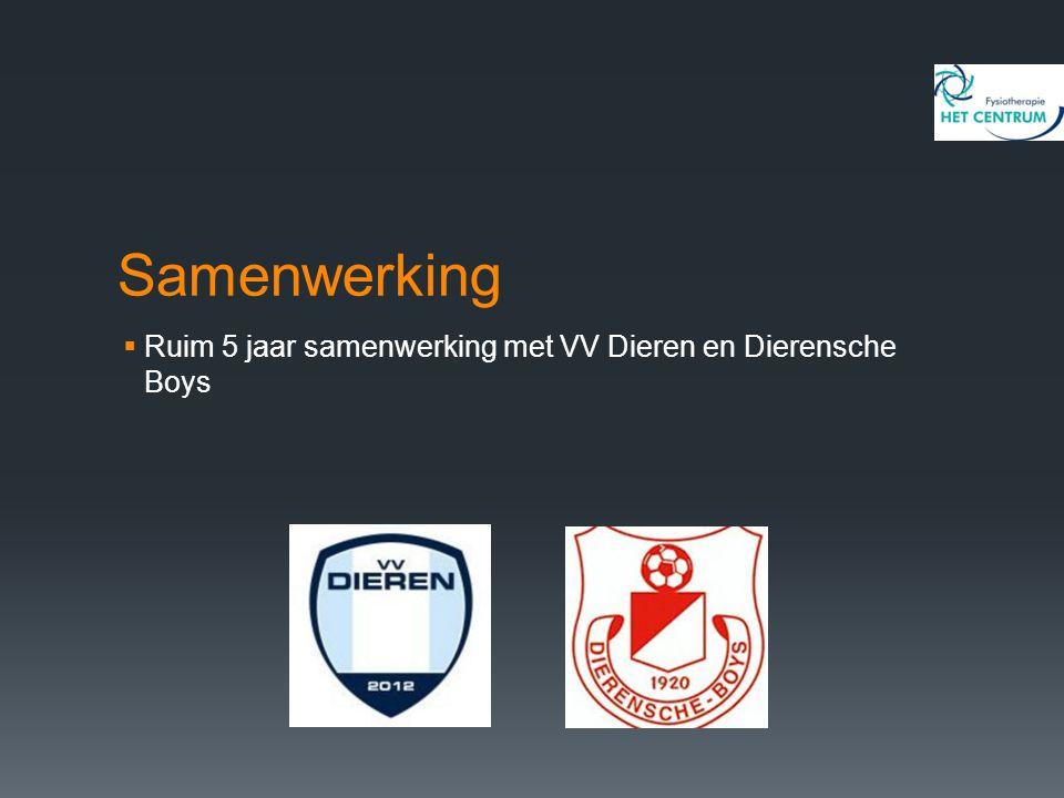 Samenwerking  Ruim 5 jaar samenwerking met VV Dieren en Dierensche Boys
