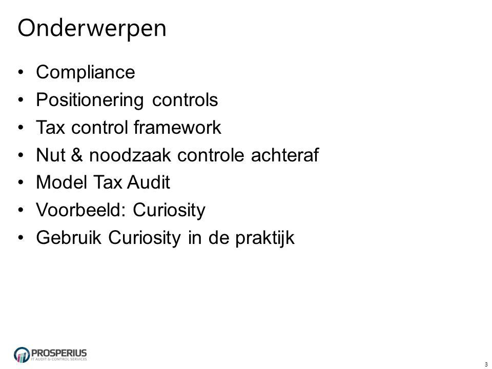 Model Tax Audit  Controledoelstellingen:  Volledigheid(Transacties)  Juistheid(Transactiekenmerken)  Juistheid(Tarieftabellen)  Juiste selecties/berekeningen  Bewaring van gegevens 14 Invoer Verwerking Uitvoer (bijv.