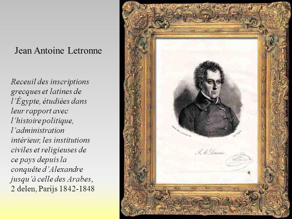 Jean Antoine Letronne Receuil des inscriptions grecques et latines de l'Égypte, étudiées dans leur rapport avec l'histoire politique, l'administration
