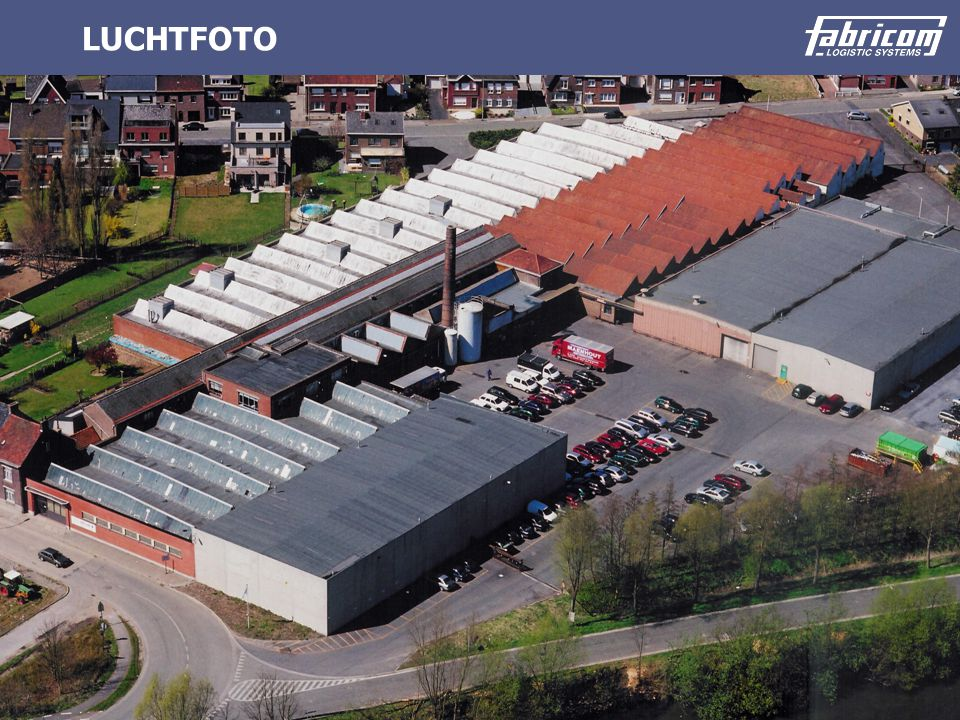 © 2003 Fabricom Logistic Systems Version : 1.0 LUCHTFOTO