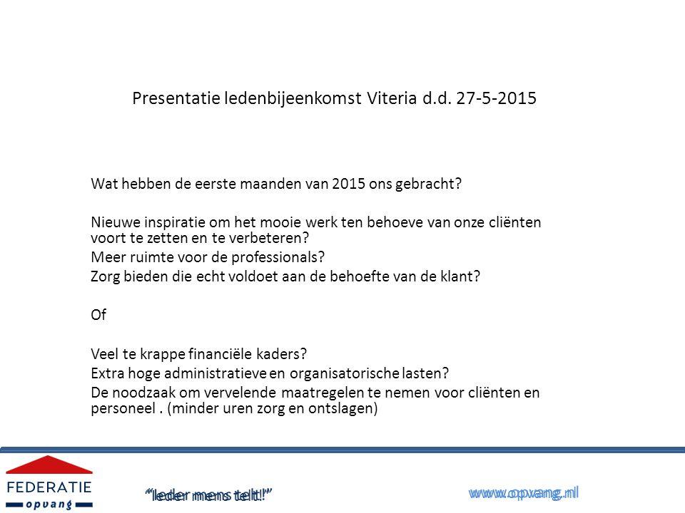 Presentatie ledenbijeenkomst Viteria d.d.