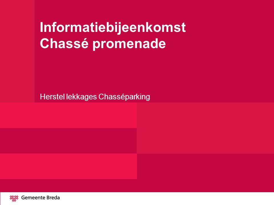 Informatiebijeenkomst Chassé promenade Herstel lekkages Chasséparking