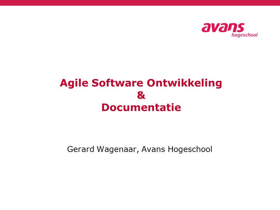 Gerard Wagenaar, Avans Hogeschool Agile Software Ontwikkeling & Documentatie