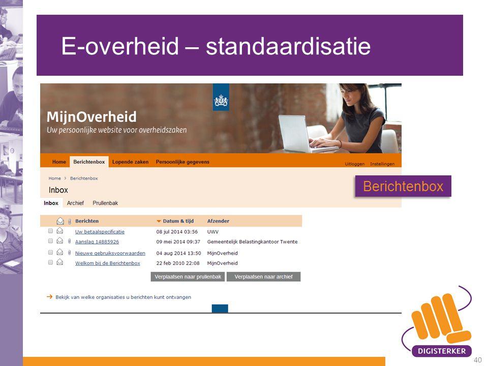 E-overheid – standaardisatie Berichtenbox 40