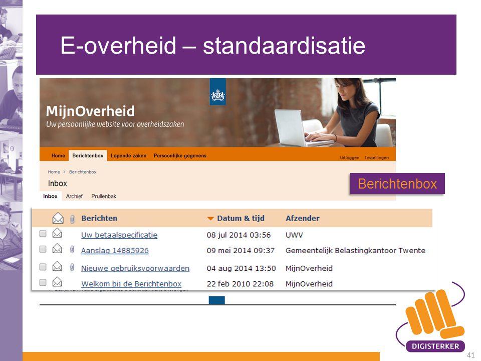 E-overheid – standaardisatie Berichtenbox 41