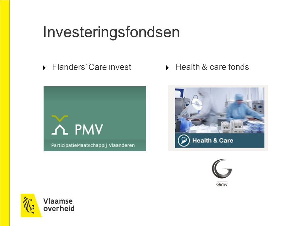 Investeringsfondsen Flanders' Care investHealth & care fonds