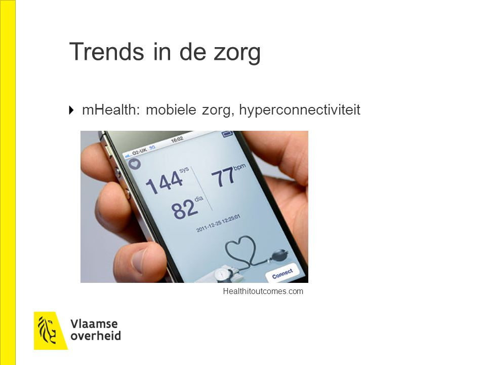 Trends in de zorg mHealth: mobiele zorg, hyperconnectiviteit Healthitoutcomes.com