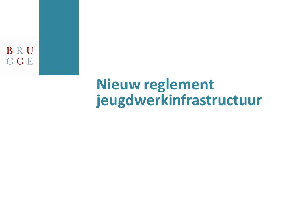 Nieuw reglement jeugdwerkinfrastructuur