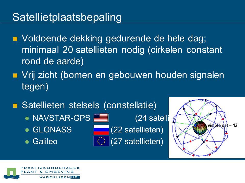 Voldoende dekking gedurende de hele dag; minimaal 20 satellieten nodig (cirkelen constant rond de aarde) Vrij zicht (bomen en gebouwen houden signalen