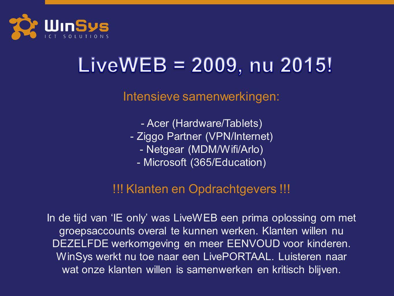 Intensieve samenwerkingen: - Acer (Hardware/Tablets) - Ziggo Partner (VPN/Internet) - Netgear (MDM/Wifi/Arlo) - Microsoft (365/Education) !!! Klanten