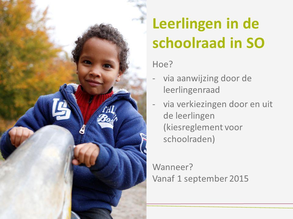 Leerlingen in de schoolraad in SO Hoe? -via aanwijzing door de leerlingenraad -via verkiezingen door en uit de leerlingen (kiesreglement voor schoolra