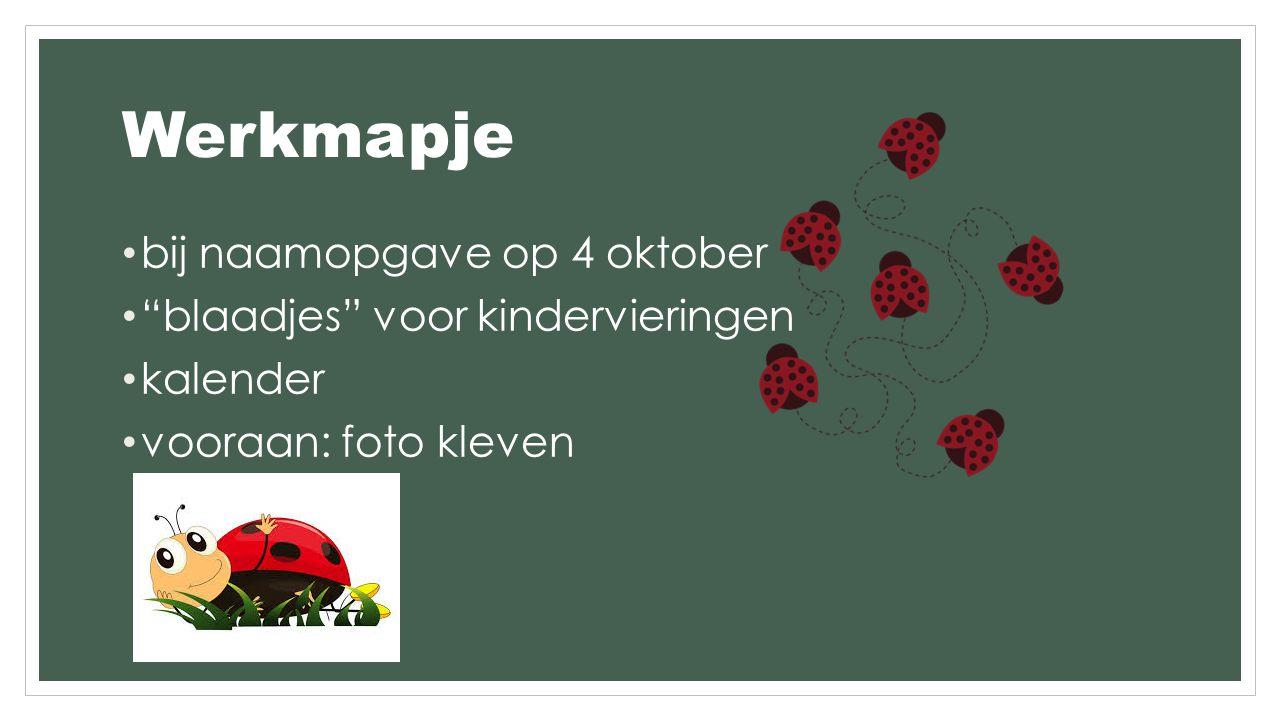 Werkmapje bij naamopgave op 4 oktober blaadjes voor kindervieringen kalender vooraan: foto kleven