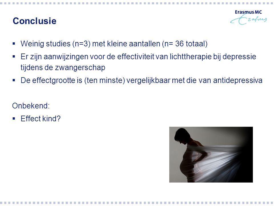 Conclusie  Weinig studies (n=3) met kleine aantallen (n= 36 totaal)  Er zijn aanwijzingen voor de effectiviteit van lichttherapie bij depressie tijd